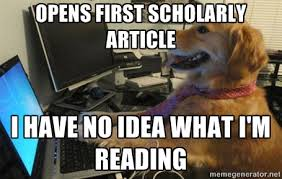 Opens first scholarly article I have no idea what I'm reading - I ... via Relatably.com
