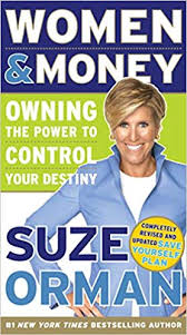 <b>Women &</b> Money: Owning the Power to Control Your Destiny: <b>Suze</b> ...