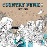 Country Funk II: 1967-1974