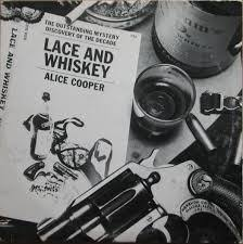 <b>Alice Cooper</b> - <b>Lace</b> and Whiskey – The Record Shoppe