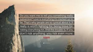 erica jong quote do you want me to tell you something really erica jong quote do you want me to tell you something really subversive
