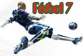 Resultado de imagen de FUTBOL 7