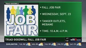 triad goodwill to host annual fall job fair
