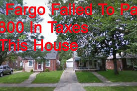 banks that don t pay taxes wells fargo lost at least  wells fargo was listed as the last owner of 16627 e state fair the round one minimum bid shows the total for three years of unpaid taxes 11 800