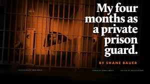 my four months as a private prison guard a mother jones  share on facebook