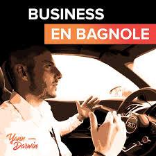 Business en Bagnole !