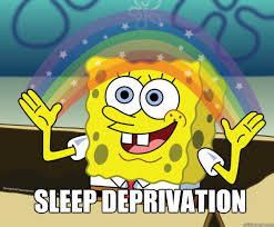 sleep deprivation - Spongebob Imagination - quickmeme via Relatably.com