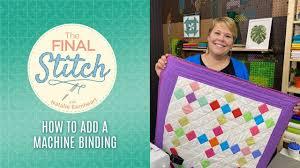 The Final Stitch <b>Episode</b> 8: Machine Binding - YouTube