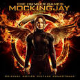 The Hunger Games: Mockingjay, Part 1 [Original Motion Picture Soundtrack]