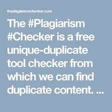 The Plagiarism Checker is a free unique duplicate tool checker from which we can find duplicate content  It is without signup and everyone can easily use