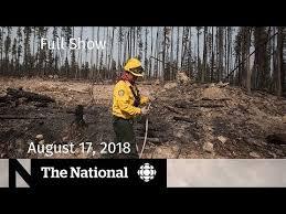 The <b>National</b> for August 17, 2018 — B.C. Wildfires, <b>N.B.</b> Shooting ...