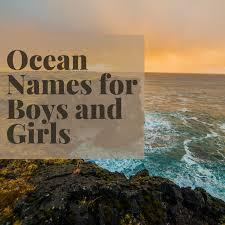 300+ <b>Baby</b> Names Inspired by the <b>Ocean</b> and Water - WeHaveKids
