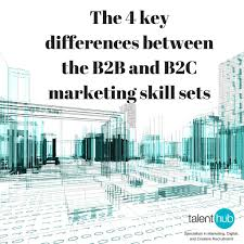 the key differences between the bb and bc marketing skill sets b2b and b2c marketing