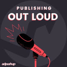 Publishing Out Loud