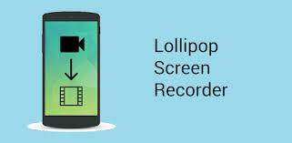 Lollipop <b>Screen</b> Recorder - Apps on Google Play