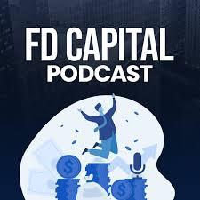 FD Capital's Podcast.