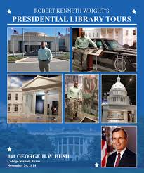 my pres library s iamrobertwright 08 presidential tour bush 41
