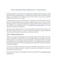 college success essay write a successful college admission essay   tips for success write a successful college admission essay