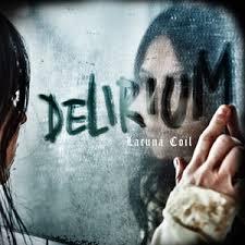 <b>Delirium</b> (<b>Lacuna Coil</b> album) - Wikipedia