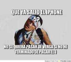 Que ya salio el iphone 5?... - Meme Generator Captionator via Relatably.com