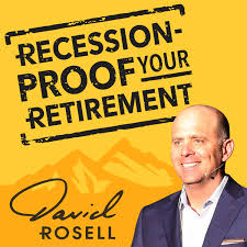 Recession Proof Your Retirement Podcast