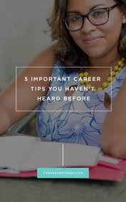 best images about career advice personality the 5 career tips you haven t heard before powerful information for finding your