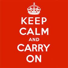 Keep Calm and Carry On | Know Your Meme via Relatably.com