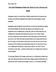 romeo and juliet love essay  oglasico how does shakespeare present the theme of love in romeo and juliet page