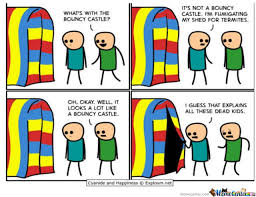 Bouncy House.... Of Death by darthreven777 - Meme Center via Relatably.com