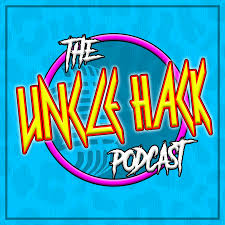 The Uncle Hack Podcast