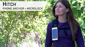 <b>Hitch</b>™ - Phone Anchor + <b>MicroLock</b>® - YouTube