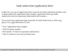 Bank underwriter application letter bank underwriter application letter In this file  you can ref application letter materials for bank