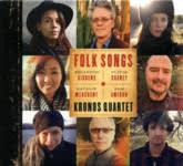 <b>Kronos Quartet</b>: <b>Folk</b> Songs