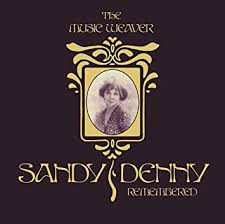 The Music Weaver: <b>Sandy Denny</b> Remembered: Amazon.co.uk: Music