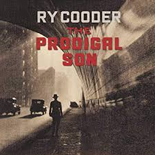 <b>Ry Cooder</b> - THE <b>PRODIGAL</b> SON - Amazon.com Music