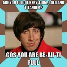 Howard Wolowitz pick up lines... on Pinterest | Howard Wolowitz ... via Relatably.com
