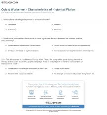quiz worksheet characteristics of historical fiction com already registered login here for access