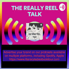 THE REALLY REEL TALK