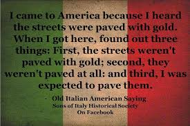 Italian Immigrant Quotes. QuotesGram via Relatably.com