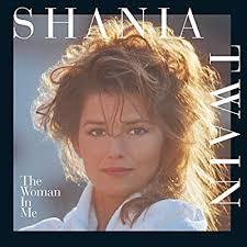 <b>Shania Twain</b> - The <b>Woman</b> In Me [LP] - Amazon.com Music