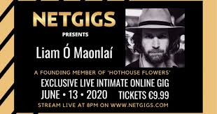 Hothouse Flowers Musician <b>Liam</b> Ó Maonlaí to Play Online Gig ...