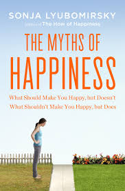 about the book the myths of happiness in the myths of happiness sonja lyubomirsky isolates the major turning points of adult life looking to both achievements marriage children