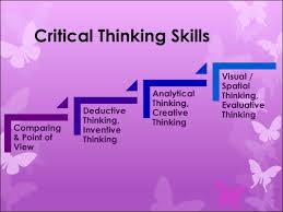 skills for critical thinking c what is critical thinking critical thinking the encyclopedia