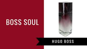 Boss <b>Soul</b> by <b>Hugo Boss</b> | Fragrance Review - YouTube