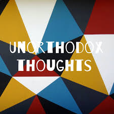 Unorthodox thoughts