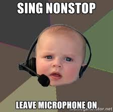 sing nonstop leave microphone on - FPS N00b | Meme Generator via Relatably.com