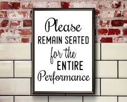 Funny <b>Toilet</b> Sign | Printable | Please Remain Seated For The Entire ...