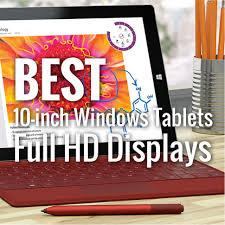 Best <b>10</b>-<b>inch</b> Windows Tablets with <b>Full HD</b> Display | Colour My ...