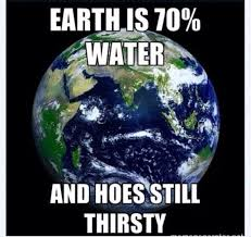 Thirsty Hoe Quotes. QuotesGram via Relatably.com
