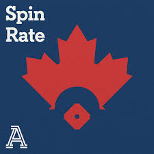 Spin Rate: A show about the Toronto Blue Jays
